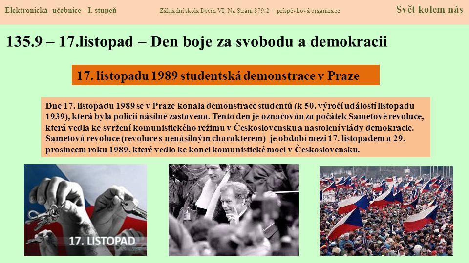 135.9 – 17.listopad – Den boje za svobodu a demokracii