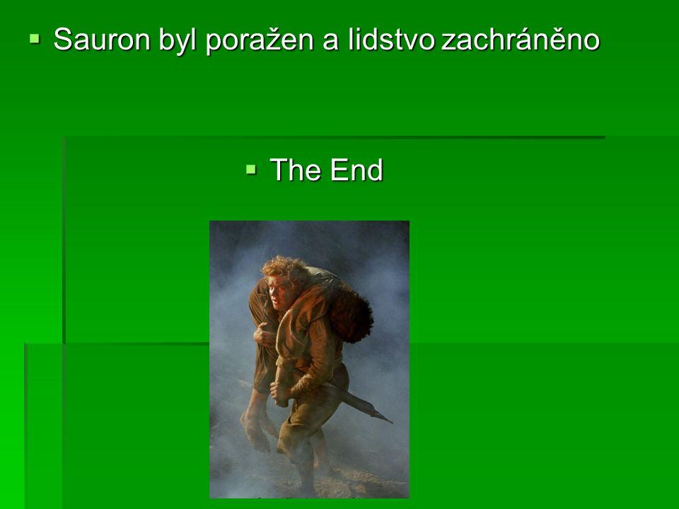 Sauron byl poražen a lidstvo zachráněno
