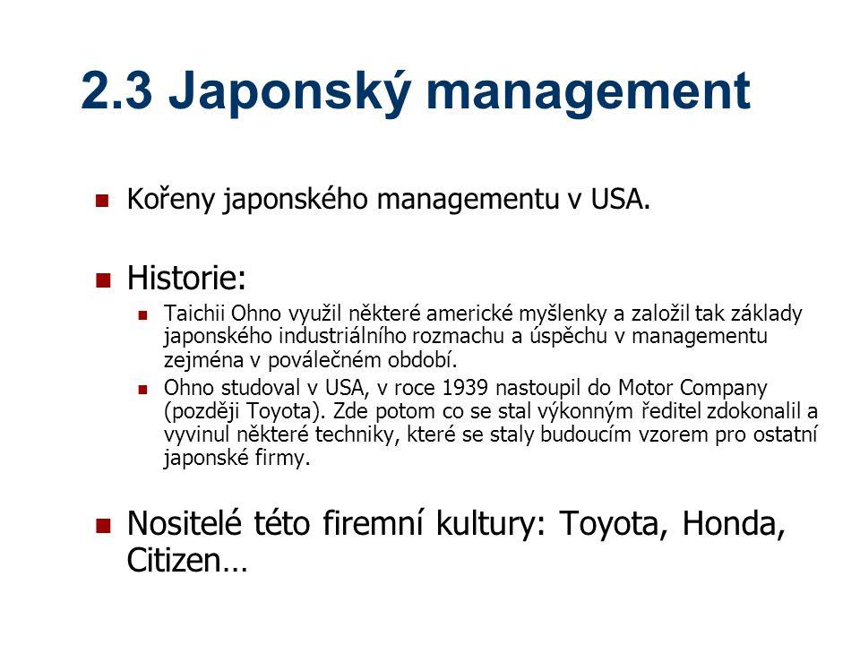 2.3 Japonský management Historie: