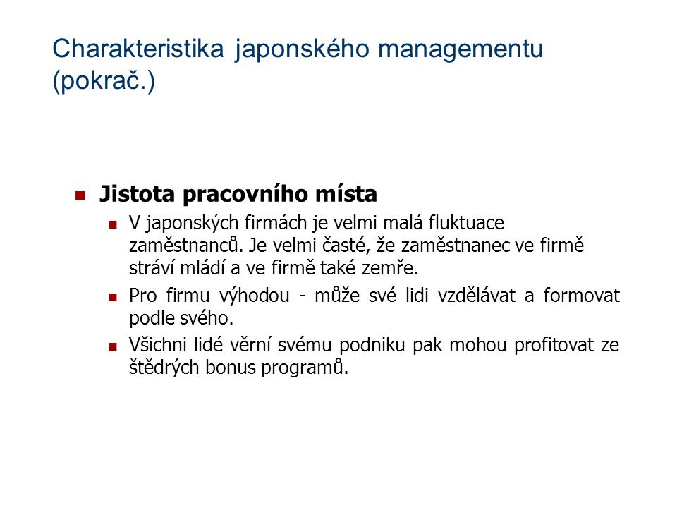 Charakteristika japonského managementu (pokrač.)