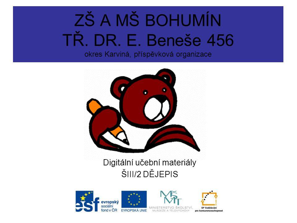 Digitální učební materiály ŠIII/2 DĚJEPIS