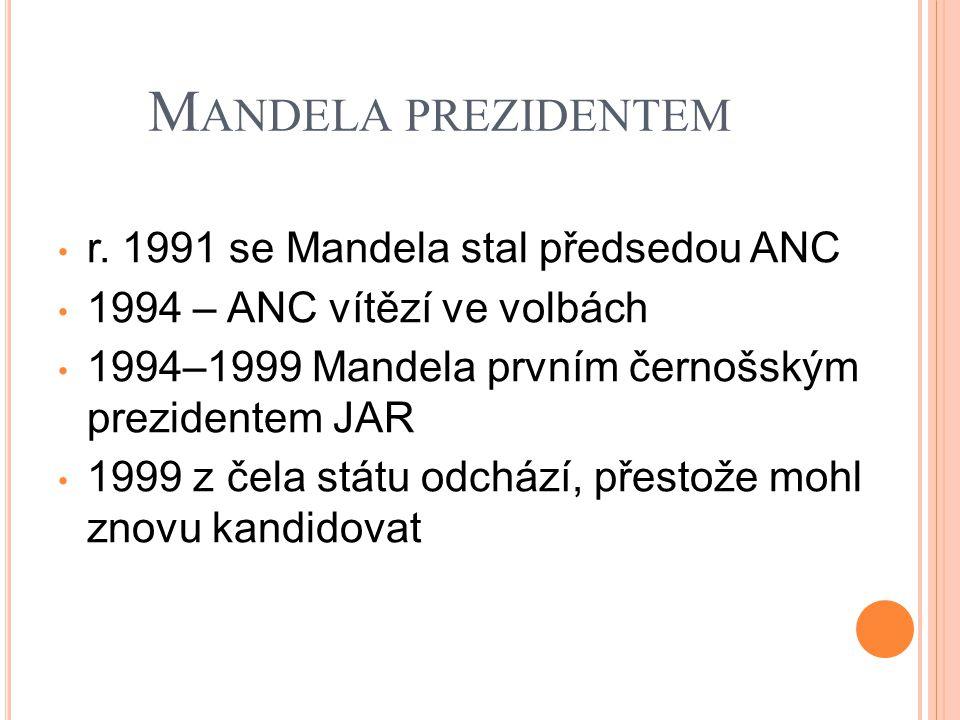 Mandela prezidentem r. 1991 se Mandela stal předsedou ANC