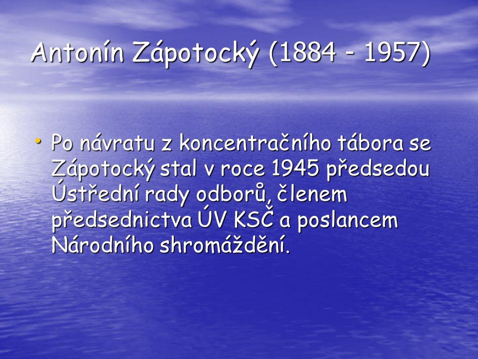 Antonín Zápotocký (1884 - 1957)