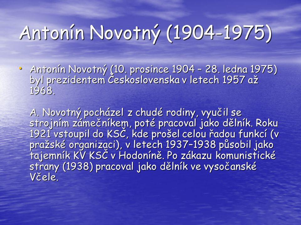 Antonín Novotný (1904-1975)