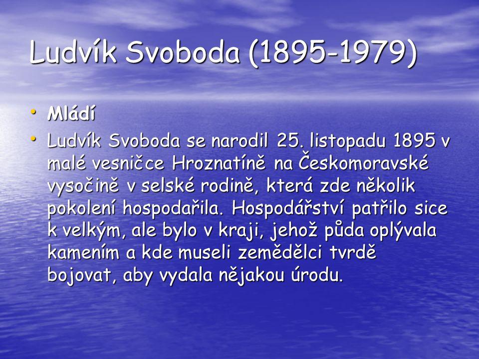 Ludvík Svoboda (1895-1979) Mládí
