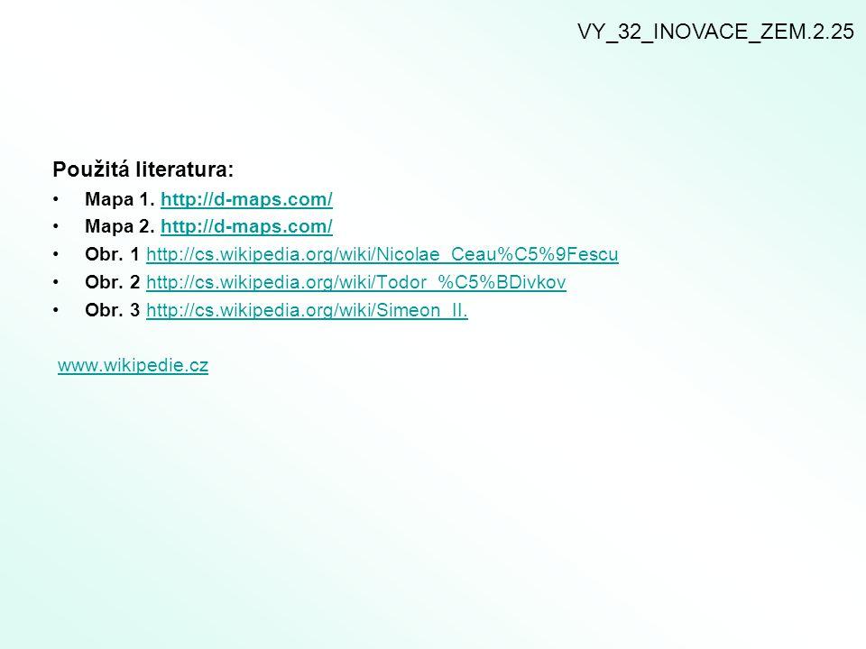 VY_32_INOVACE_ZEM.2.25 Použitá literatura: Mapa 1. http://d-maps.com/