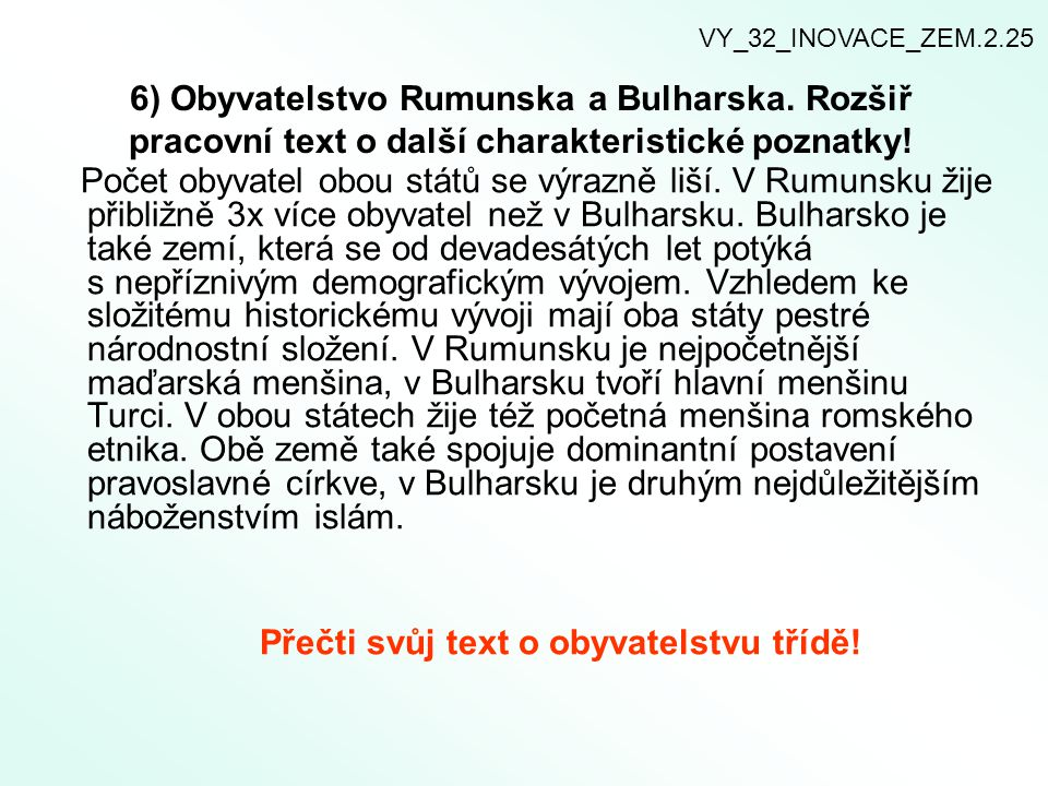 Přečti svůj text o obyvatelstvu třídě!