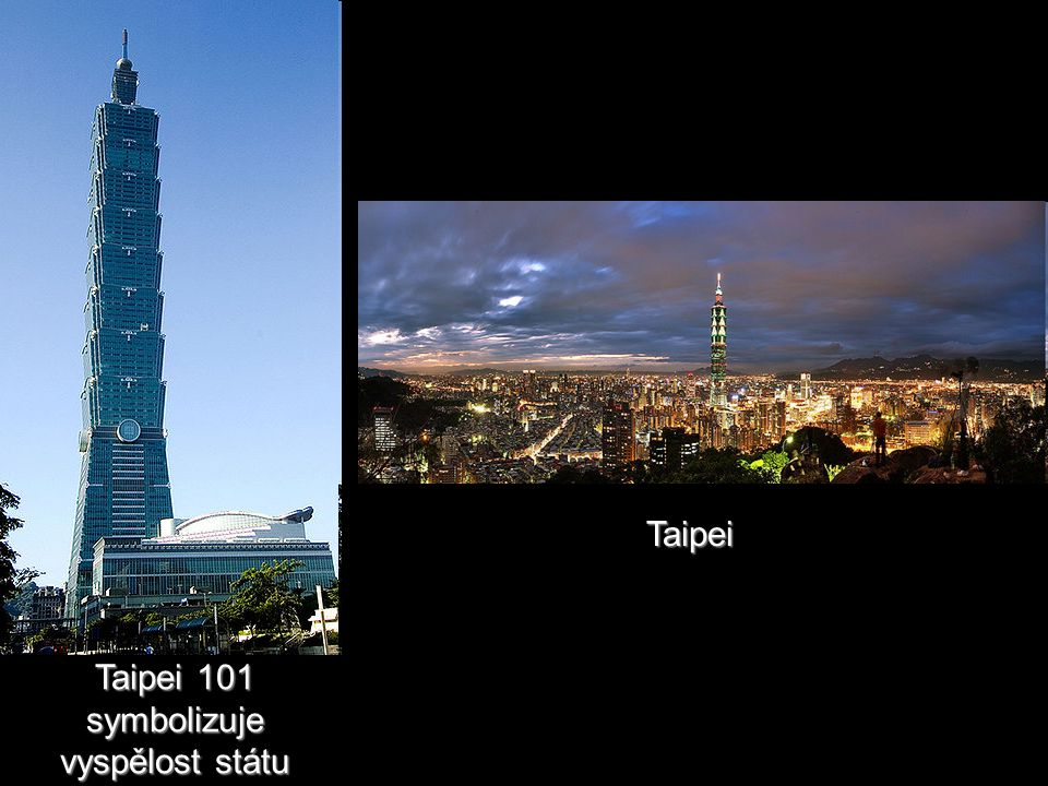 Taipei 101 symbolizuje vyspělost státu