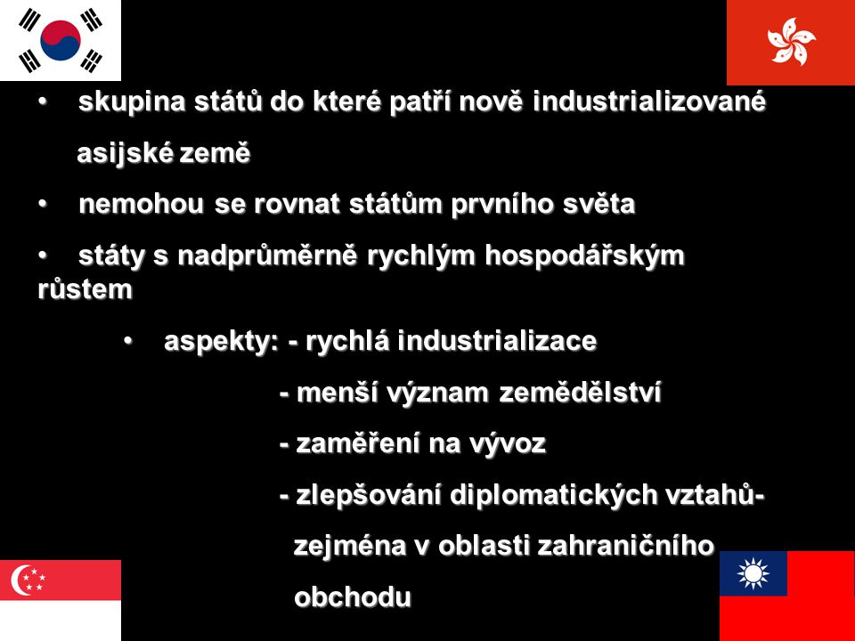 skupina států do které patří nově industrializované