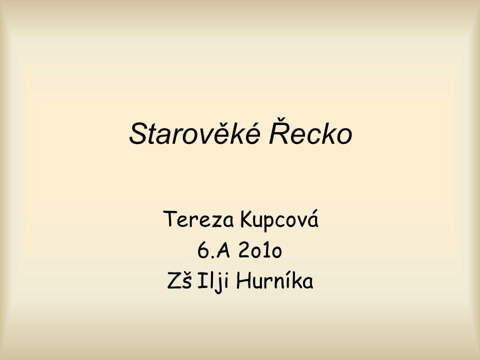 Tereza Kupcová 6.A 2o1o Zš Ilji Hurníka