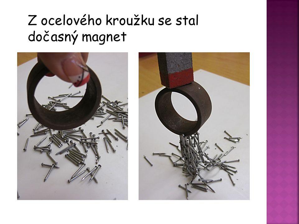Z ocelového kroužku se stal dočasný magnet