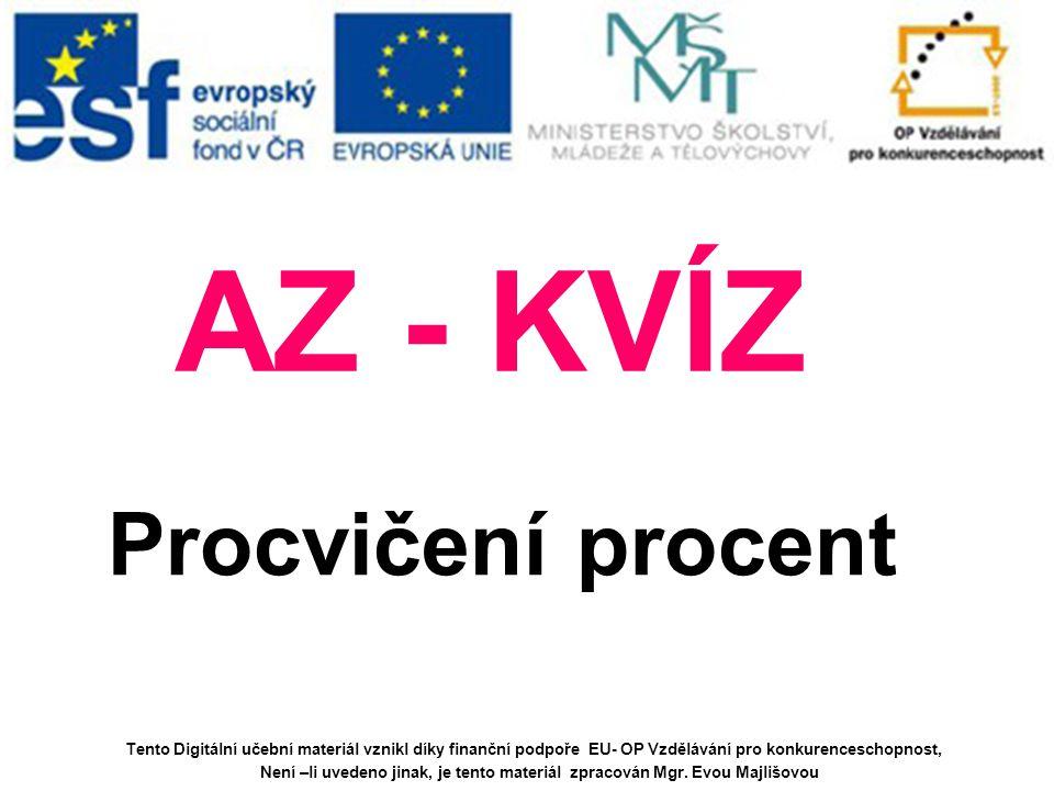 AZ - KVÍZ Procvičení procent