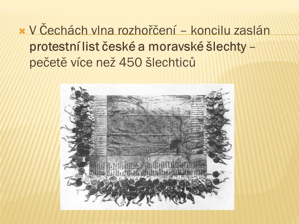V Čechách vlna rozhořčení – koncilu zaslán protestní list české a moravské šlechty – pečetě více než 450 šlechticů