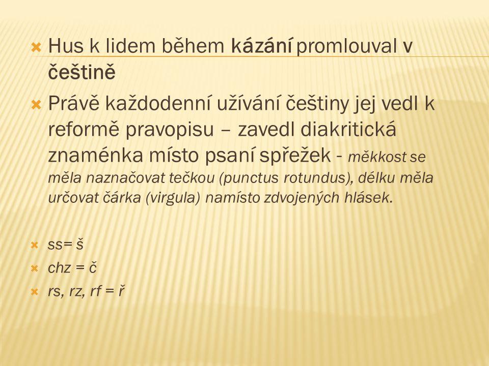 Hus k lidem během kázání promlouval v češtině