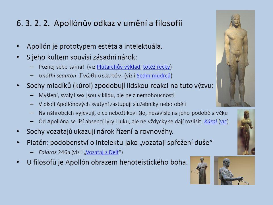 6. 3. 2. 2. Apollónův odkaz v umění a filosofii
