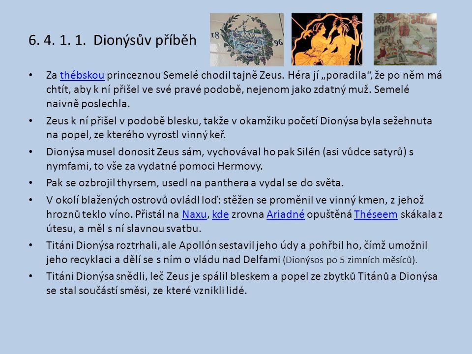 6. 4. 1. 1. Dionýsův příběh