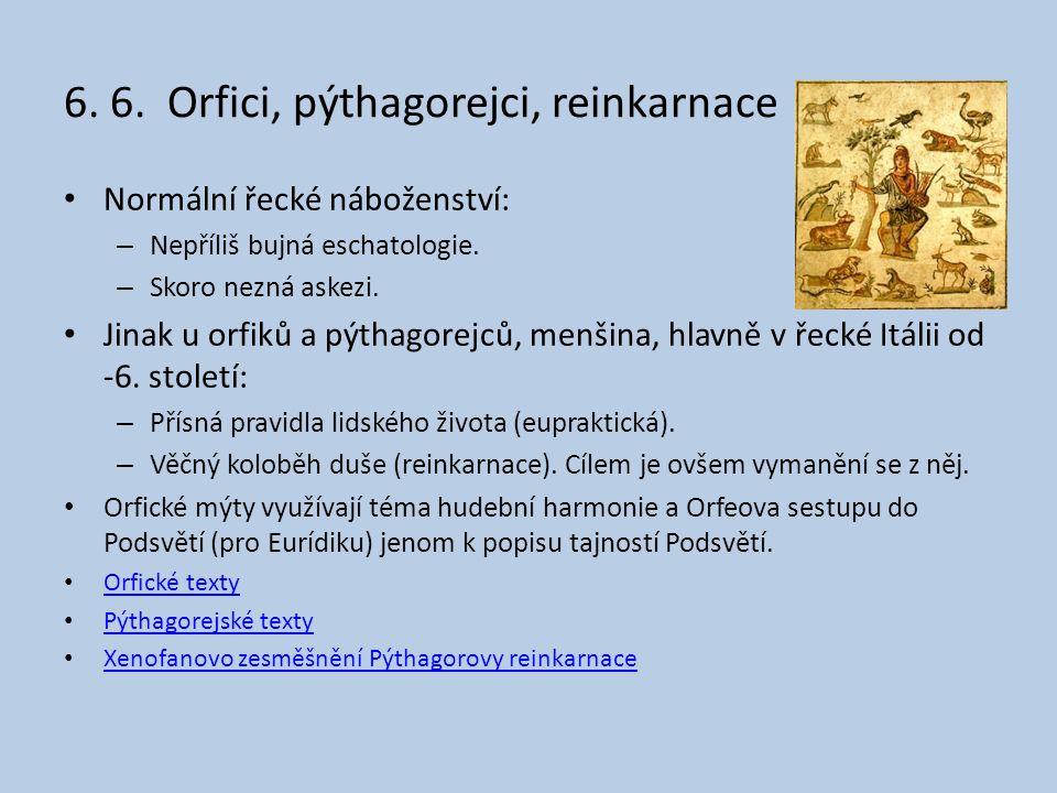6. 6. Orfici, pýthagorejci, reinkarnace