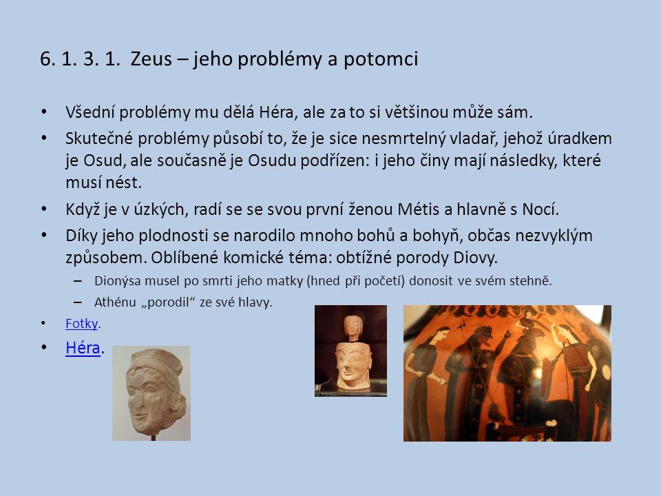 6. 1. 3. 1. Zeus – jeho problémy a potomci