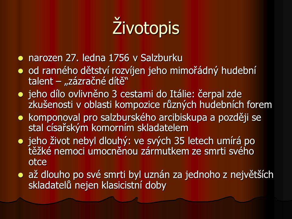 Životopis narozen 27. ledna 1756 v Salzburku