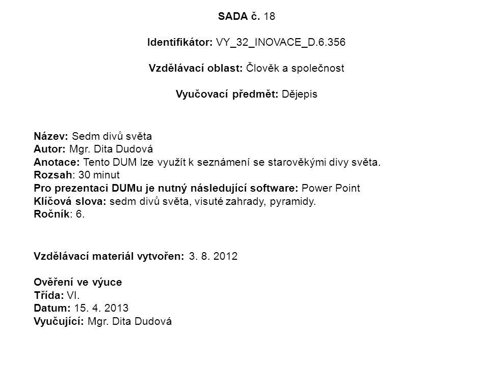 SADA č. 18 Identifikátor: VY_32_INOVACE_D. 6