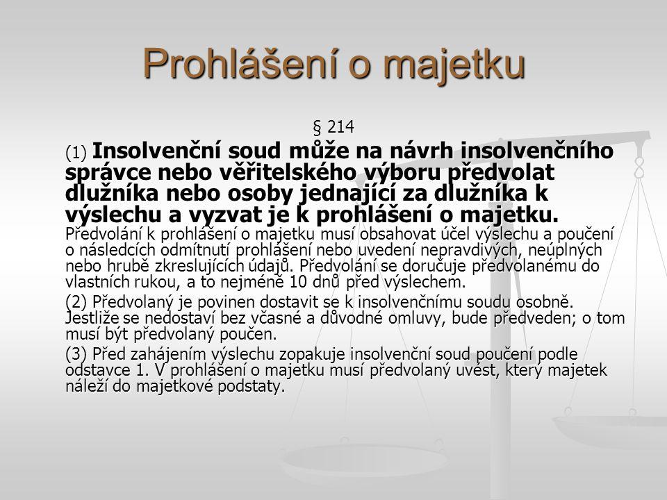 Prohlášení o majetku § 214.