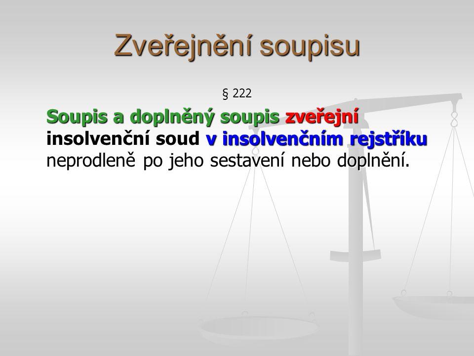 Zveřejnění soupisu § 222.