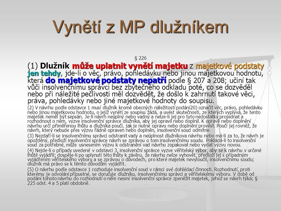 Vynětí z MP dlužníkem § 226.