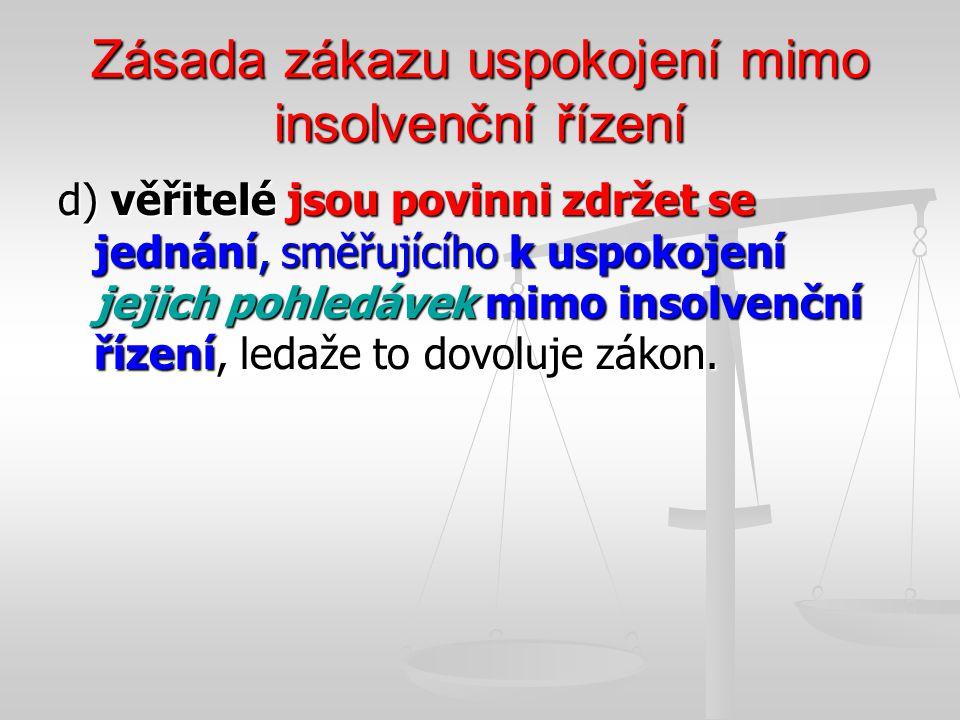 Zásada zákazu uspokojení mimo insolvenční řízení