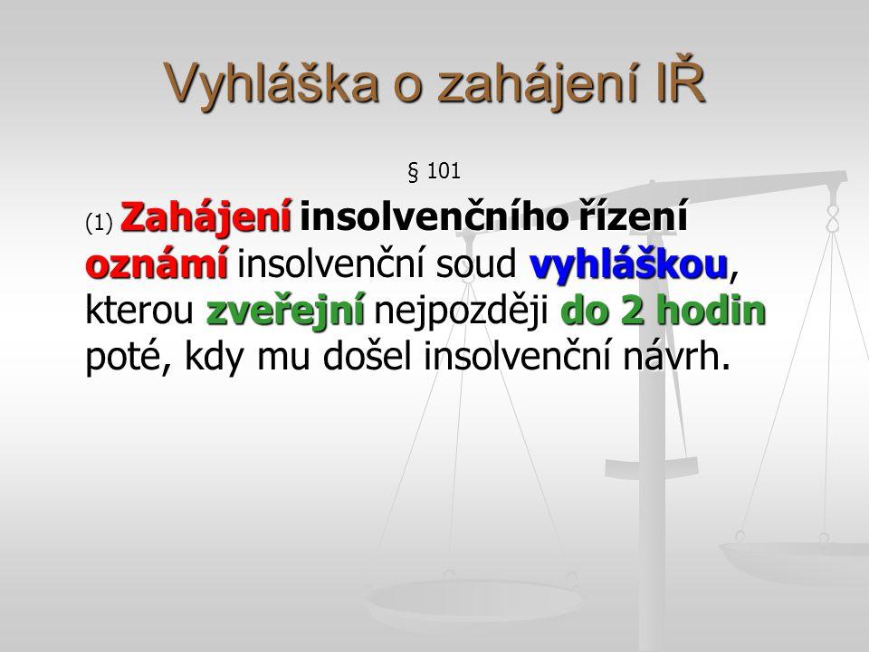 Vyhláška o zahájení IŘ § 101