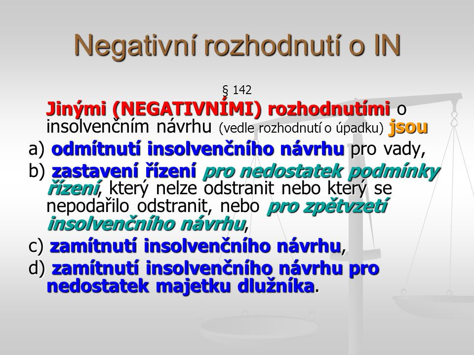 Negativní rozhodnutí o IN