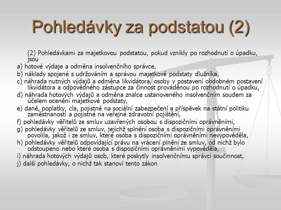 Pohledávky za podstatou (2)