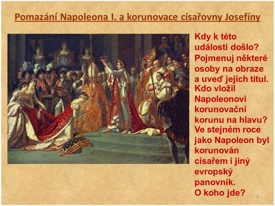 Pomazání Napoleona I. a korunovace císařovny Josefíny
