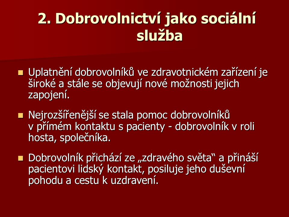 2. Dobrovolnictví jako sociální služba