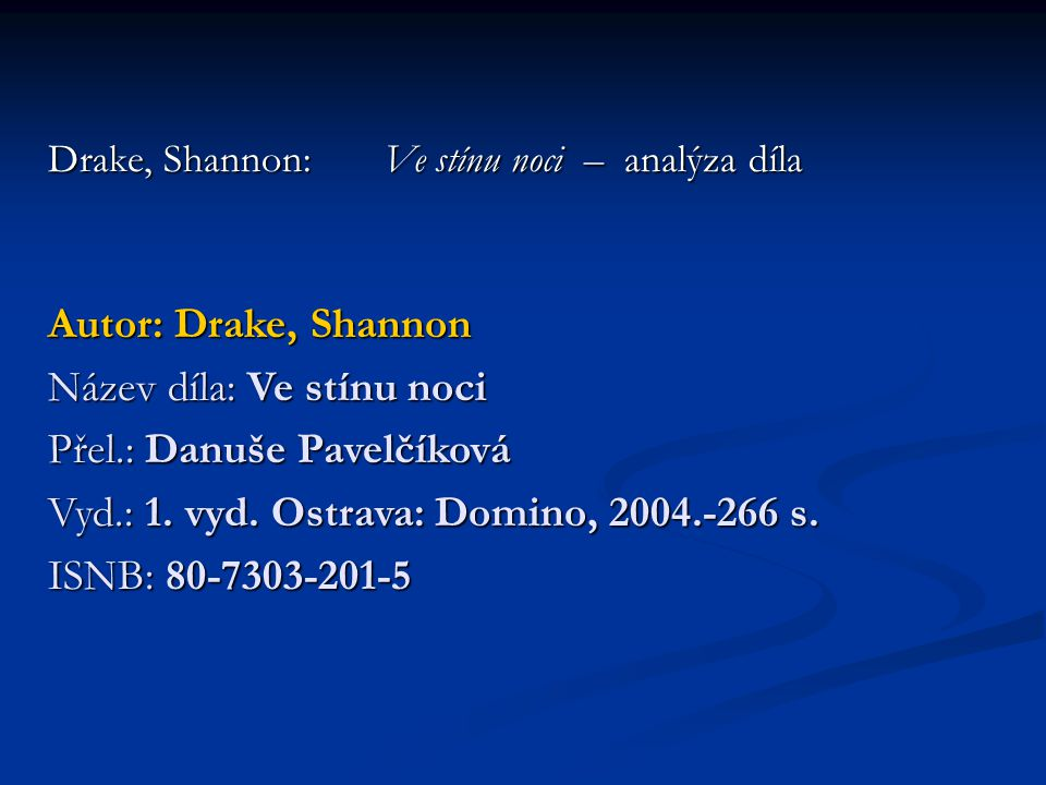 Drake, Shannon: Ve stínu noci – analýza díla