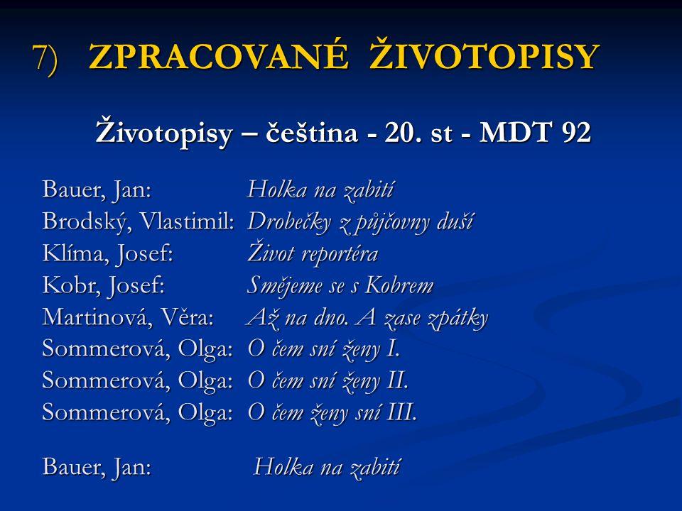Životopisy – čeština - 20. st - MDT 92