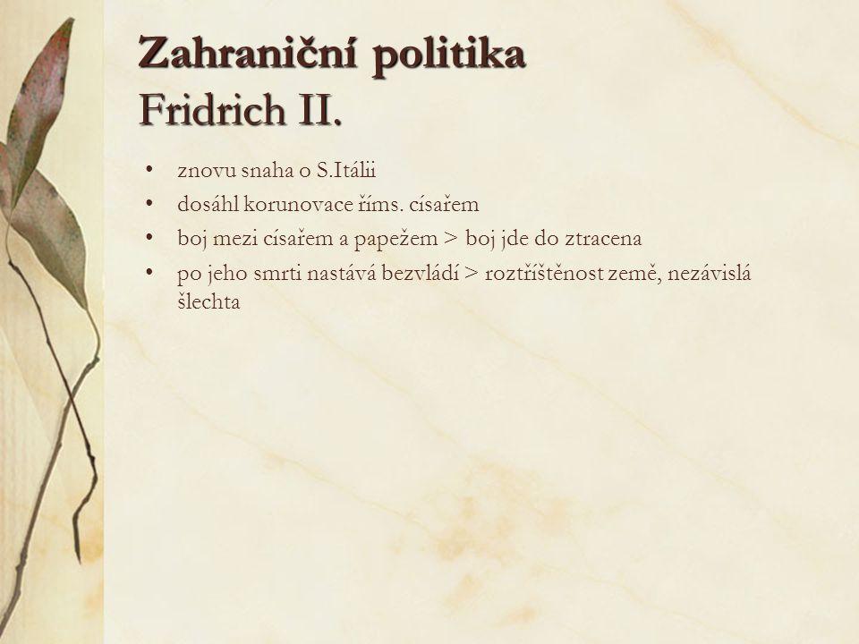Zahraniční politika Fridrich II.