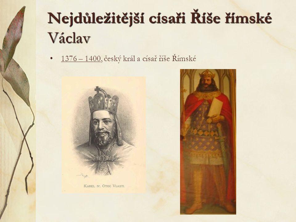 Nejdůležitější císaři Říše římské Václav