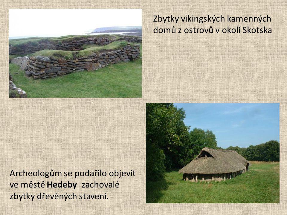 Zbytky vikingských kamenných domů z ostrovů v okolí Skotska