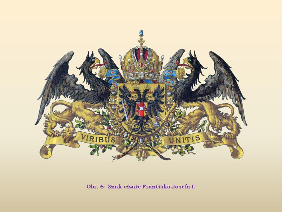 Obr. 6: Znak císaře Františka Josefa I.