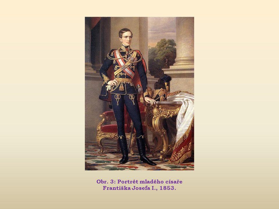 Obr. 3: Portrét mladého císaře Františka Josefa I., 1853.