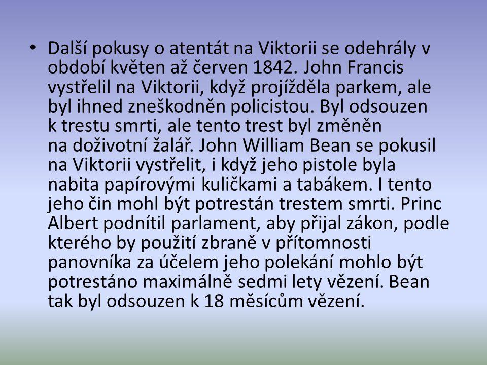 Další pokusy o atentát na Viktorii se odehrály v období květen až červen 1842.
