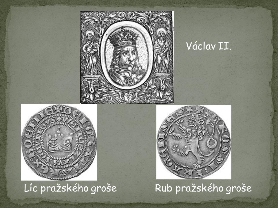 Václav II. Líc pražského groše Rub pražského groše