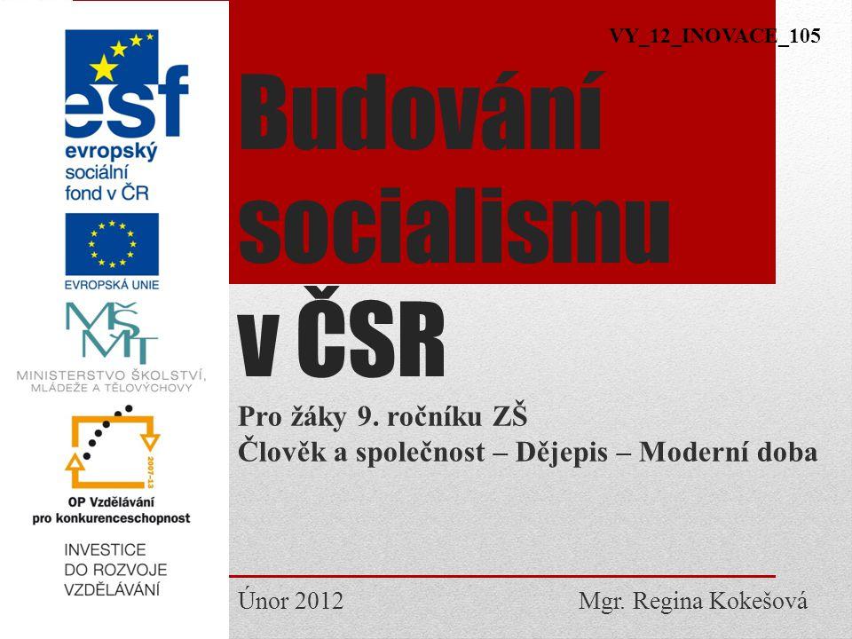 Budování socialismu v ČSR