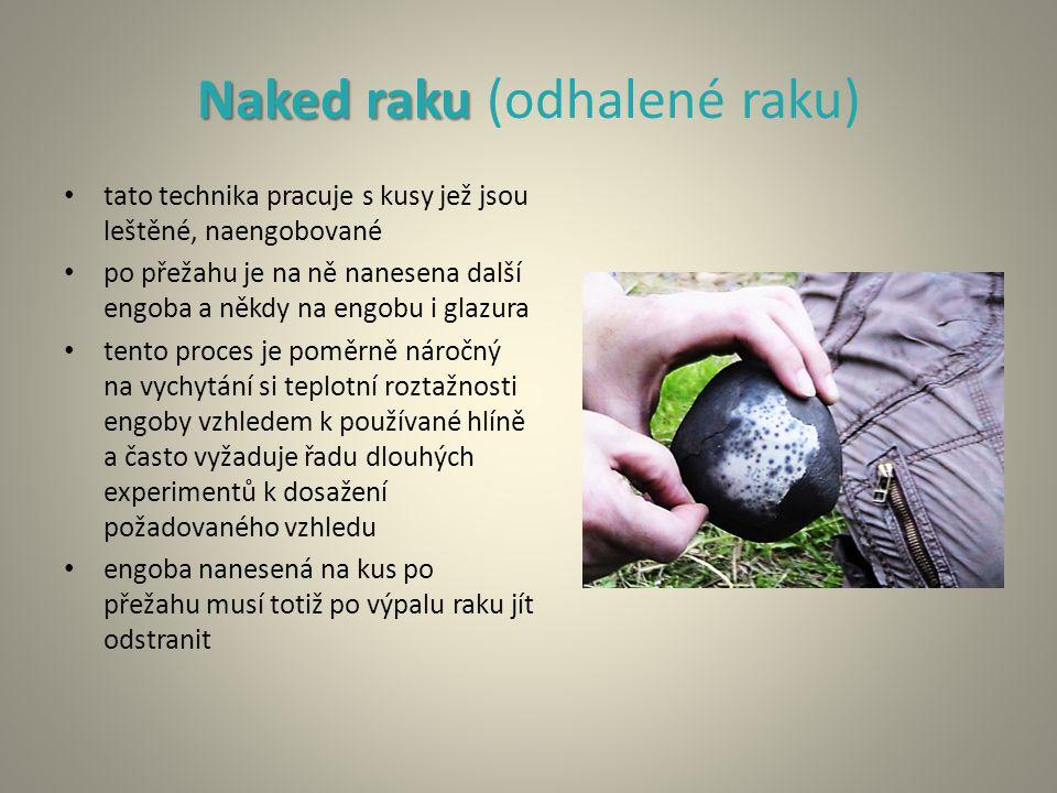 Naked raku (odhalené raku)