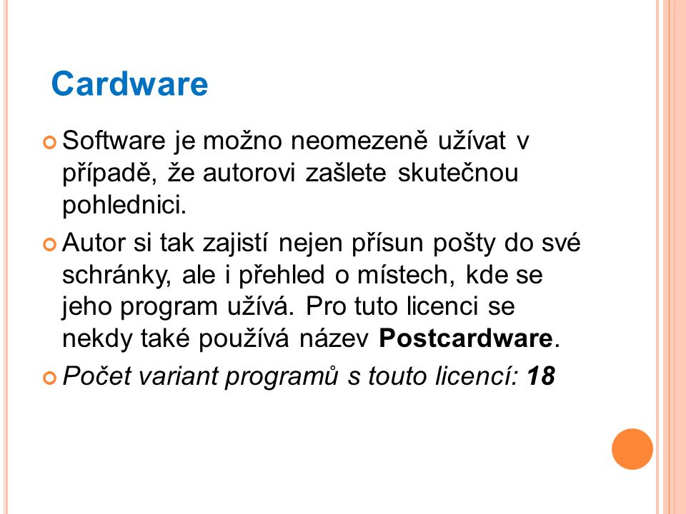 Cardware Software je možno neomezeně užívat v případě, že autorovi zašlete skutečnou pohlednici.