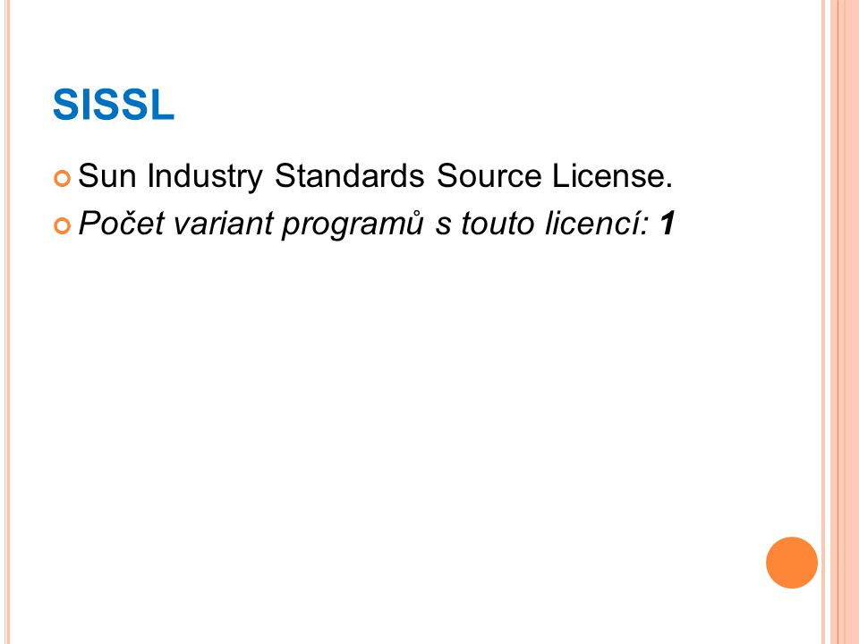 SISSL Sun Industry Standards Source License.