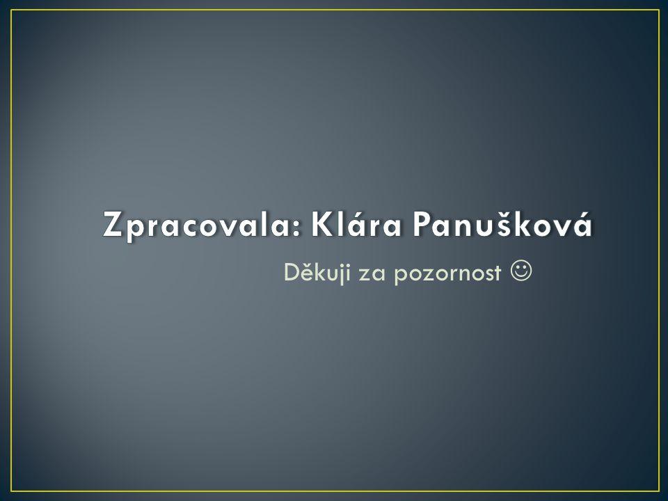 Zpracovala: Klára Panušková