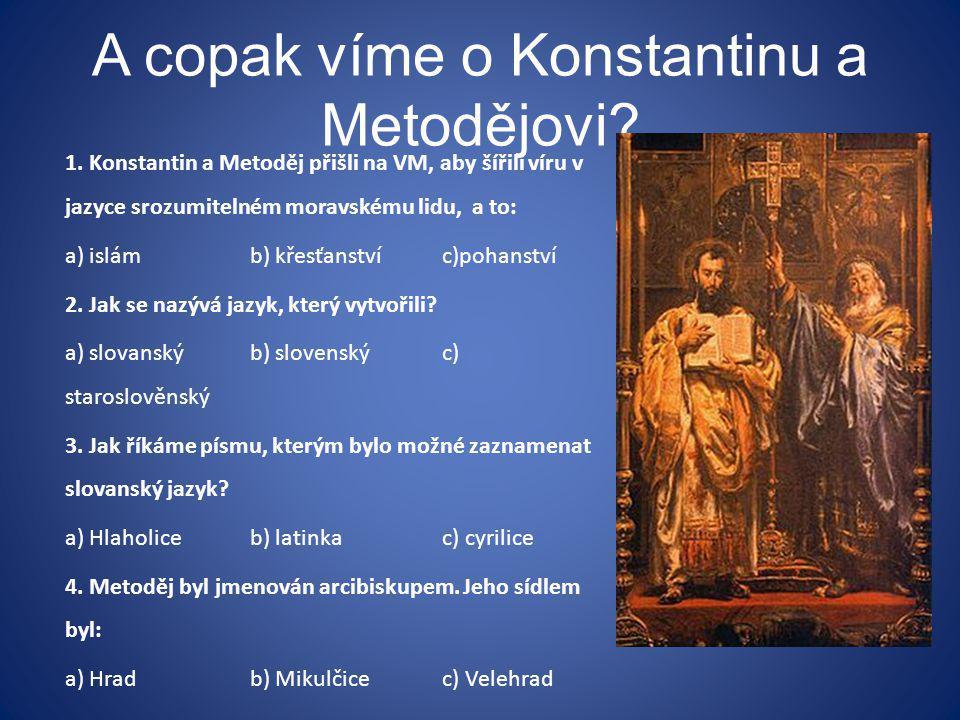 A copak víme o Konstantinu a Metodějovi