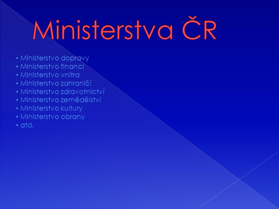 Ministerstva ČR Ministerstvo dopravy Ministerstvo financi