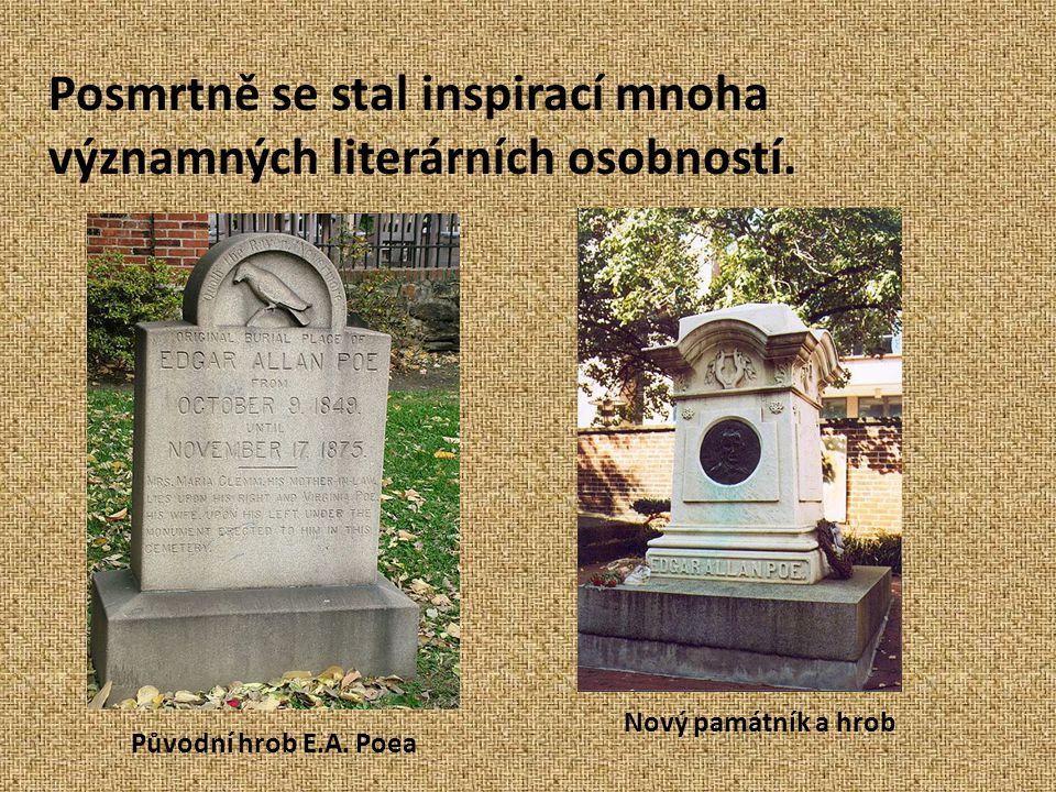 Posmrtně se stal inspirací mnoha významných literárních osobností.